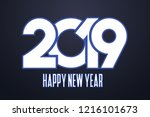 happy new year 2019 wishes | Shutterstock .eps vector #1216101673
