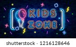 kids zone neon sign  bright... | Shutterstock .eps vector #1216128646