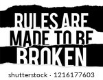 rules are made to be broken... | Shutterstock .eps vector #1216177603