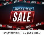 black friday sale. glowing neon ... | Shutterstock .eps vector #1216514860