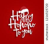 happy ho ho ho to you  ... | Shutterstock .eps vector #1216525720