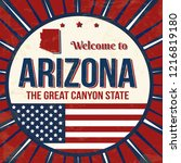 welcome to arizona vintage... | Shutterstock .eps vector #1216819180