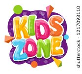 kids zone cartoon inscription... | Shutterstock .eps vector #1217093110