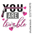 you are lovable slogan print... | Shutterstock .eps vector #1217574970