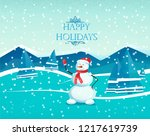 happy holiday. snowman on a... | Shutterstock .eps vector #1217619739