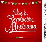 viva la revolucion mexicana ... | Shutterstock .eps vector #1217764906