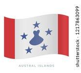austral islands waving flag... | Shutterstock .eps vector #1217863099