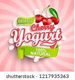 fresh and natural cherry yogurt ...   Shutterstock .eps vector #1217935363