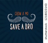 grow a mustache mo save a... | Shutterstock .eps vector #1218023143