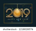 stylish text 2019 with glowing... | Shutterstock .eps vector #1218028576