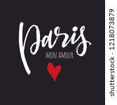 paris mon amour lettering... | Shutterstock .eps vector #1218073879