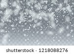 falling snow background.... | Shutterstock .eps vector #1218088276