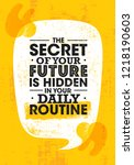 the secret of your future is... | Shutterstock .eps vector #1218190603