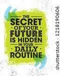 the secret of your future is... | Shutterstock .eps vector #1218190606