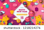 2019 chinese new year greeting... | Shutterstock .eps vector #1218214276