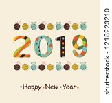 happy new year 2019 background. ... | Shutterstock .eps vector #1218223210