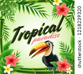 tropical illustration with tucan | Shutterstock .eps vector #1218239320