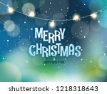 merry christmas an   happy new... | Shutterstock .eps vector #1218318643