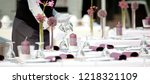 catering service  hotel tabel... | Shutterstock . vector #1218321109