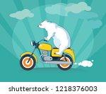 cute bear riding a motorcycle....   Shutterstock .eps vector #1218376003