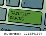 writing note showing daylight... | Shutterstock . vector #1218541939