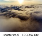 aerial view on clouds | Shutterstock . vector #1218552130