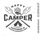 happy camper. happiness is... | Shutterstock .eps vector #1218561619