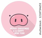 vector new year pink pig face... | Shutterstock .eps vector #1218734653