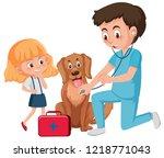 a vet taking care of dog... | Shutterstock .eps vector #1218771043