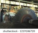 disassembled steam turbine in... | Shutterstock . vector #1219186720