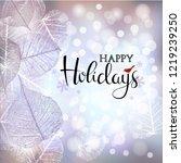 festive winter background of... | Shutterstock .eps vector #1219239250