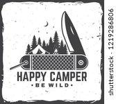happy camper. be wild. vector... | Shutterstock .eps vector #1219286806