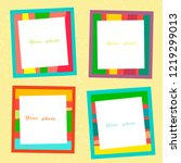 set of four bright photo frames ... | Shutterstock .eps vector #1219299013