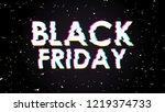 trendy glitch effect. black... | Shutterstock .eps vector #1219374733