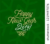 happy new year 2019 card with... | Shutterstock .eps vector #1219497076