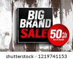 big brand sale  vector... | Shutterstock .eps vector #1219741153