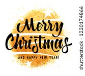 merry christmas and happy new... | Shutterstock .eps vector #1220174866