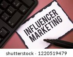 writing note showing influencer ... | Shutterstock . vector #1220519479