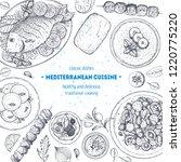 mediterranean food. top view... | Shutterstock .eps vector #1220775220