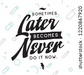 inspirational quote  motivation.... | Shutterstock .eps vector #1220867920