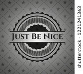 just be nice dark emblem | Shutterstock .eps vector #1221241363