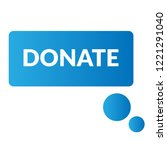 donate sign label. donate... | Shutterstock .eps vector #1221291040