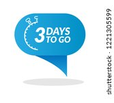 3 days to go label sign button. ... | Shutterstock .eps vector #1221305599
