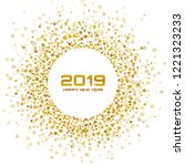 new year 2019 card background....   Shutterstock . vector #1221323233