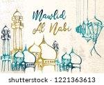 mawlid al nabi hand drawing...   Shutterstock .eps vector #1221363613