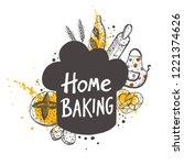 home baking. lettering. hand...   Shutterstock .eps vector #1221374626