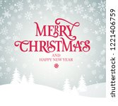merry christmas and happy new... | Shutterstock .eps vector #1221406759