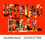 off road rally. unique grunge... | Shutterstock .eps vector #1221427783