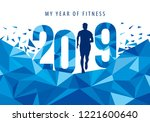 2019 my year of fitness new... | Shutterstock .eps vector #1221600640