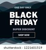 black friday. super discount.... | Shutterstock .eps vector #1221601519